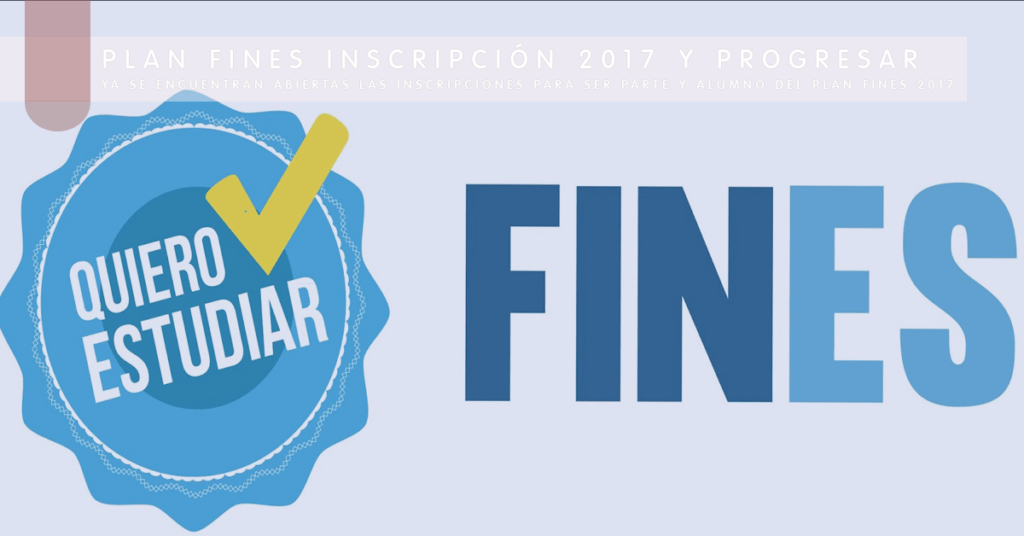 Plan Fines Inscripción 2017 y Progresar