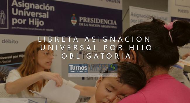 Presentar Libreta Asignacion universal por Hijo: Obligatorio para no perder el Beneficio