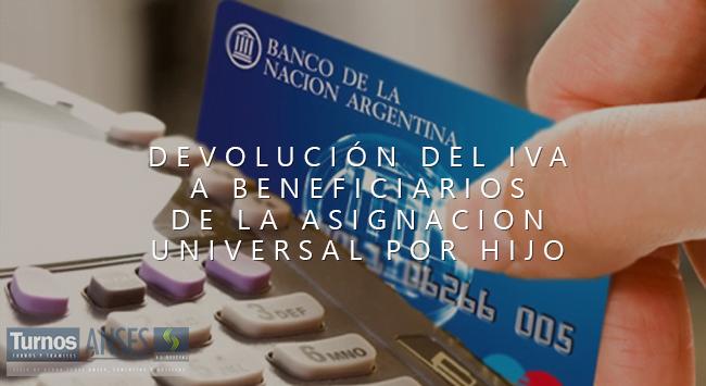 Devolución del IVA a beneficiarios de Asignación Universal por Hijo