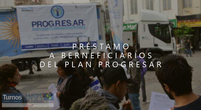 Préstamo para Beneficiarios del Plan Progresar?