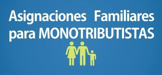 Monotributo: Nuevos importes de Asignaciones Familiares