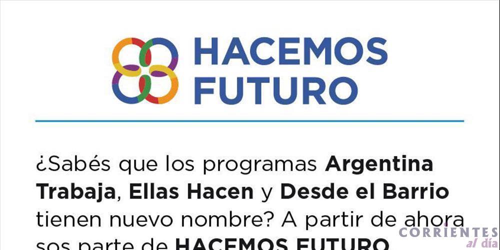 Programa Hacemos Futuro: Nuevo programa nacional que fusiona tres planes sociales