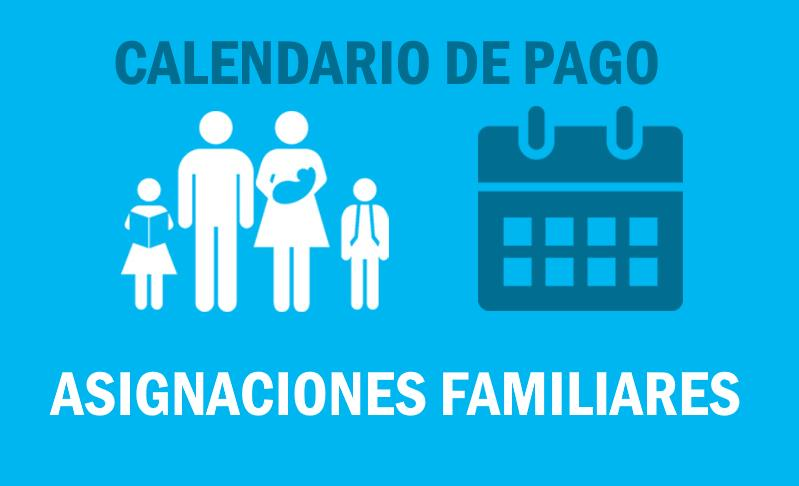 Fecha de cobro Asignación Familiar ABRIL