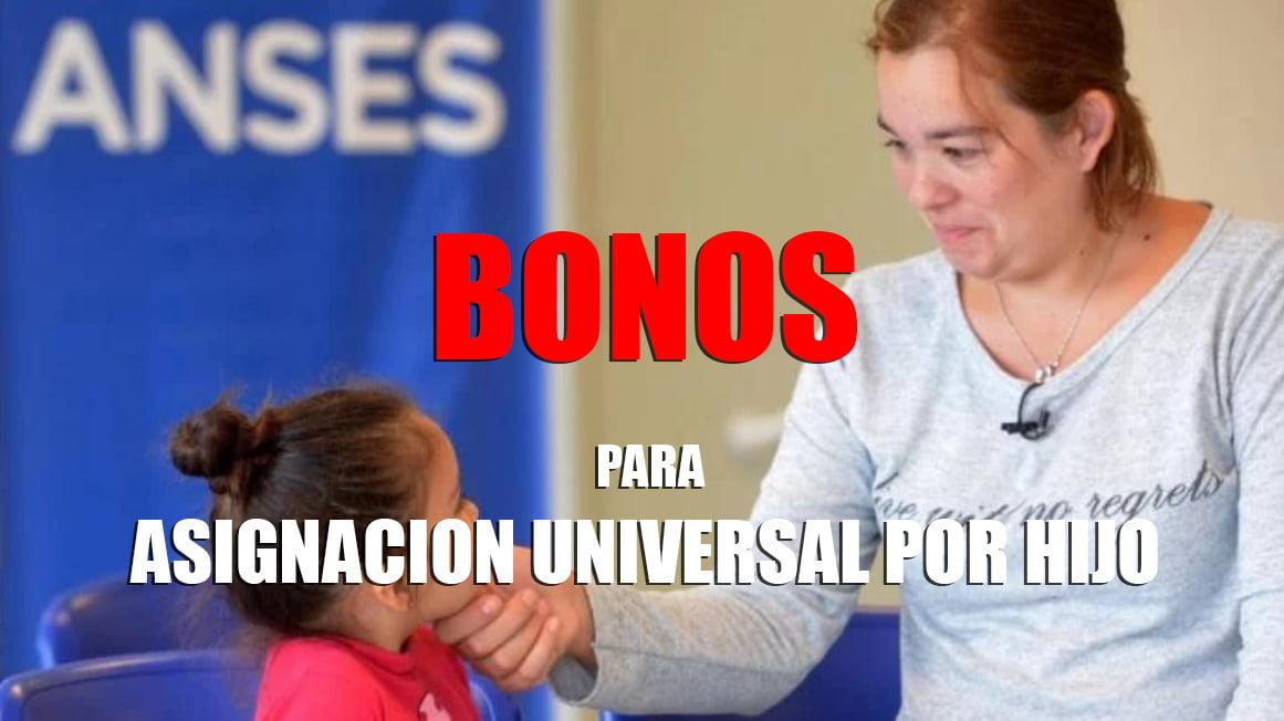 Bono para AUH: ¿Cuantos BONOS dan? y ¿Cuando?